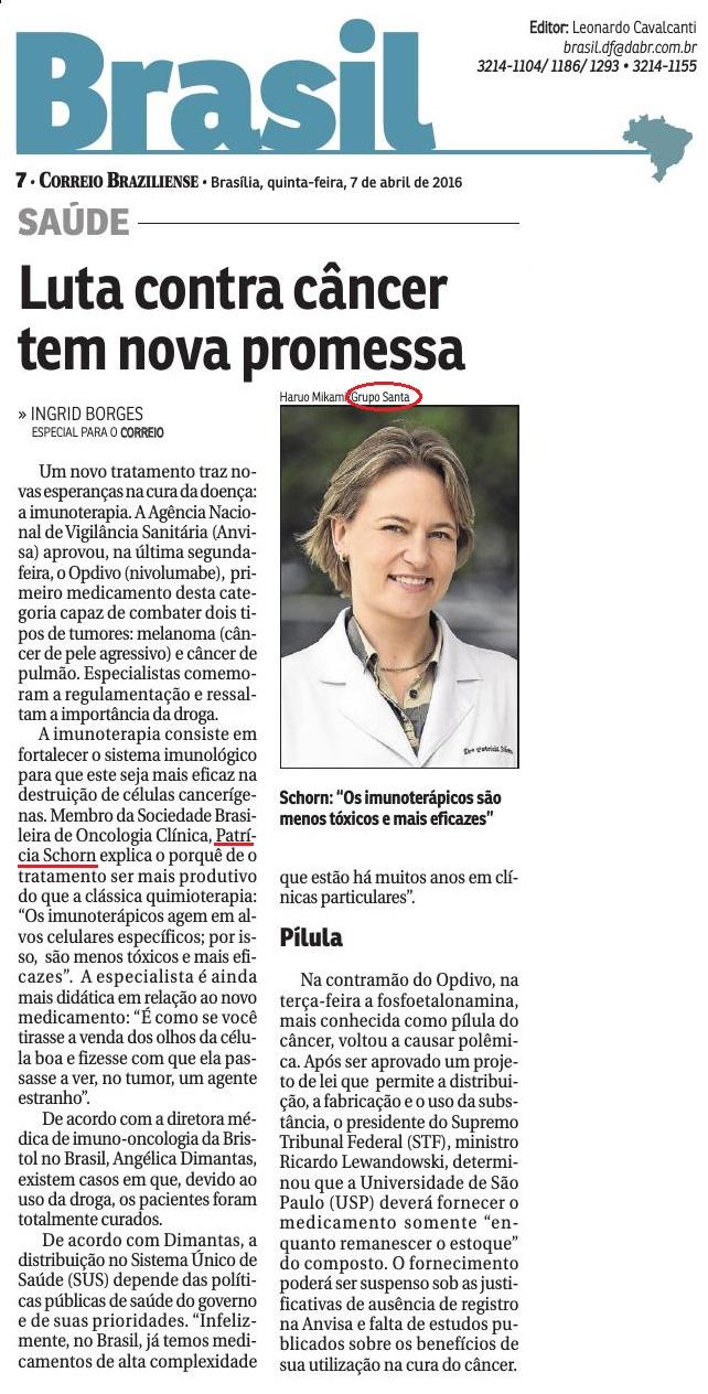 Correio Braziliense - Luta contra câncer tem nova promessa - Dra. Patrícia - HSL - 07-04-2016