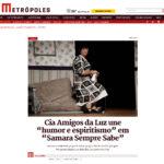 Cia Amigos da Luz une "humor e espiritismo" em "Samara Sempre Sabe" 2016-05-05 11-54-32