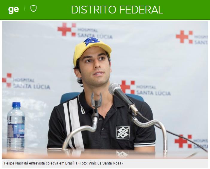 Globo Esporte - Felipe Nasr - Hospital Santa Lúcia at