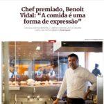 """Chef premiado Benoit Vidal """"A comida é uma forma de expressão"""""""