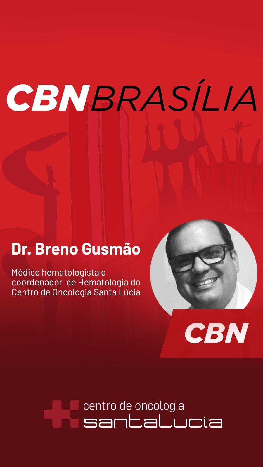 Rádio CBN Brasília - Dr. Breno Gusmão HSLS - 04-10-2018